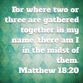 Matthew 18.20